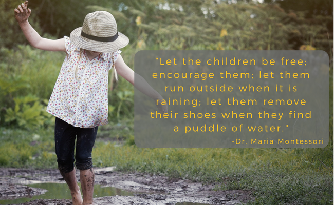 Maria Montessori quote on puddles.